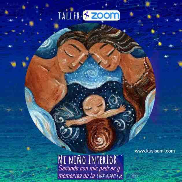 Mi niño interior, sanando con mis padres y memorias de la infancia, Kusisami, Patrizia Valdiviezo